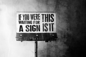 this-is-the-sign-youre-waiting-for